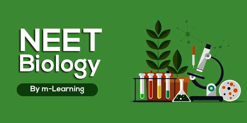 M Learning Offline Course for NEET - Biology
