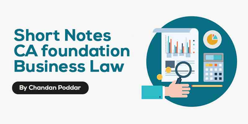 Concise notes - CA foundation - Business Law