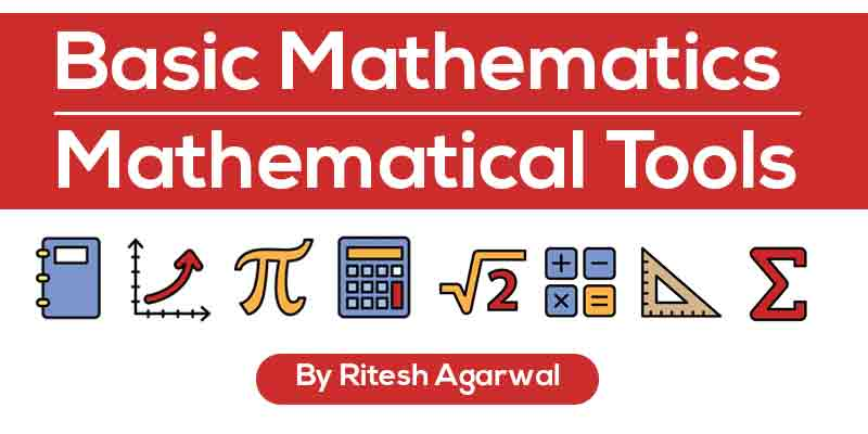 Basic Mathematics (Mathematical Tools)