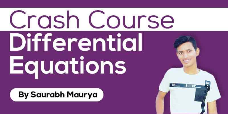 Crash Course: Differential Equations