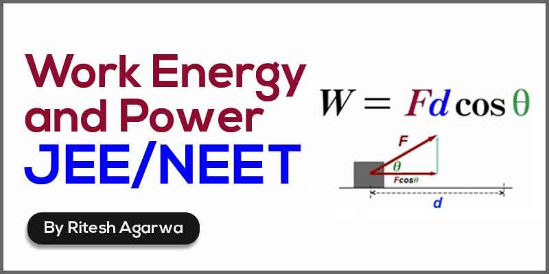 Work Energy and Power (JEE/NEET)