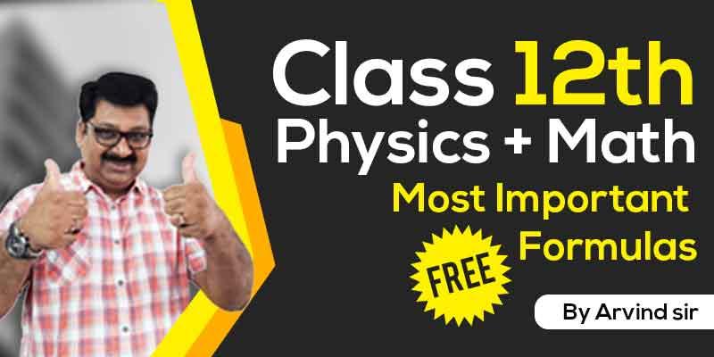 12th -  Physics & Maths  Formula Sheet