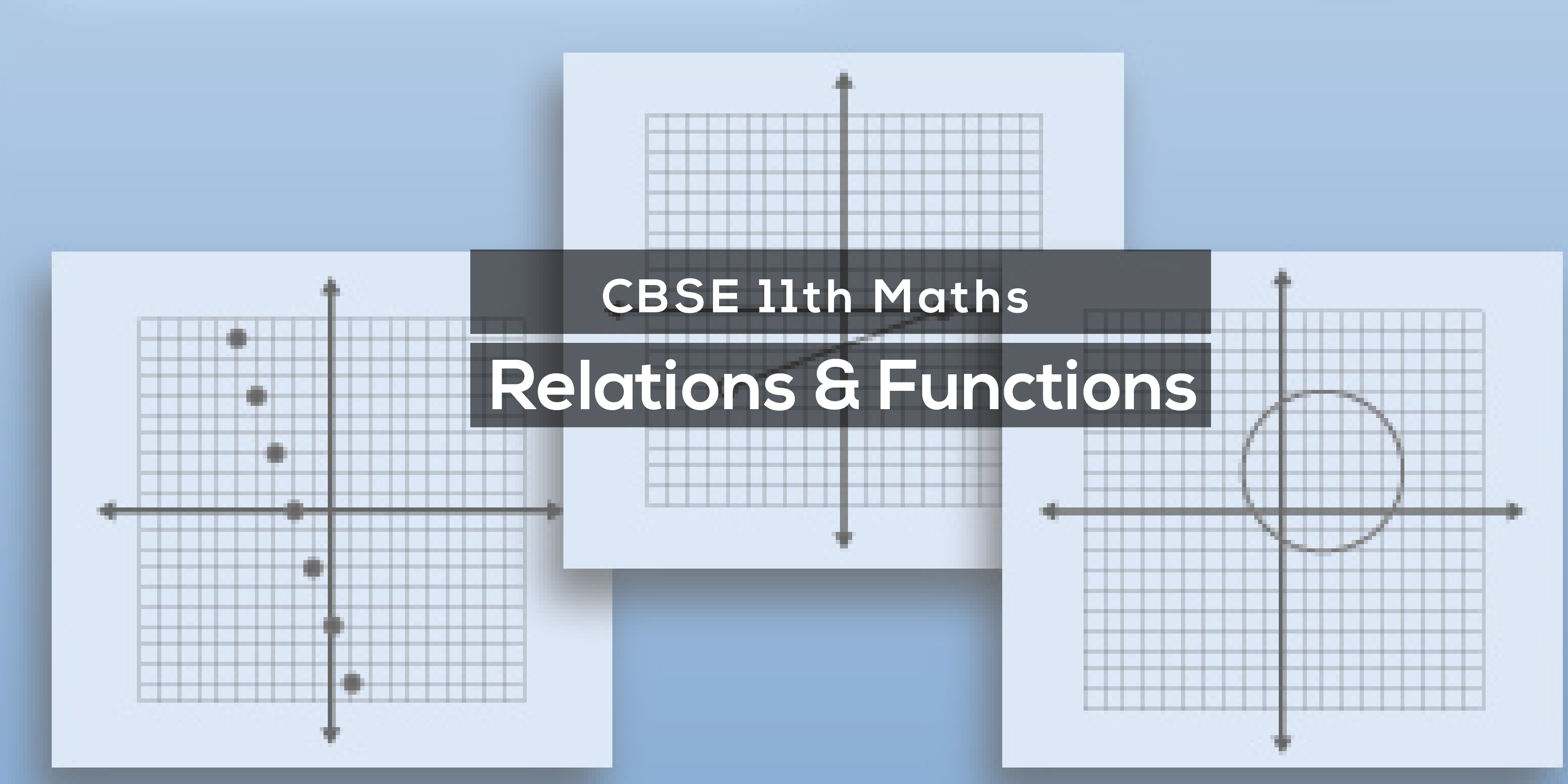 Get Free Video Lectures Class 11 Maths Relation and Functions | Vidyakul