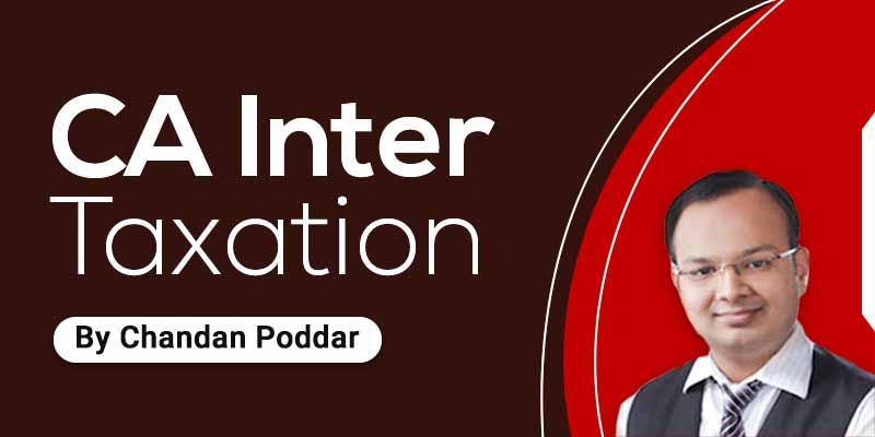 CA Inter - Taxation