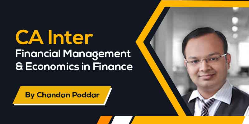 CA Inter - Financial Management & Economics in Finance
