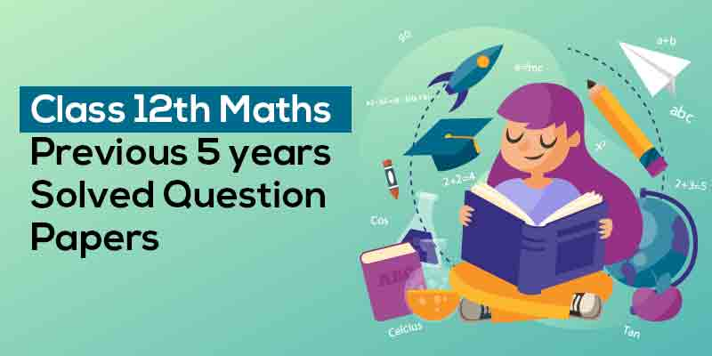 Previous Year Maths Question Papers