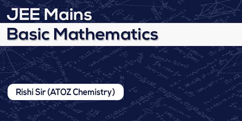IIT-JEE Basic Mathematics