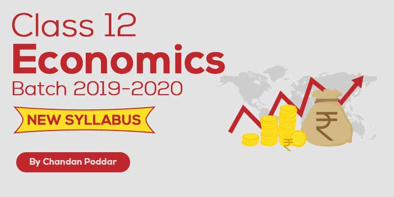 Class 12th - Economics Batch 2019-2020