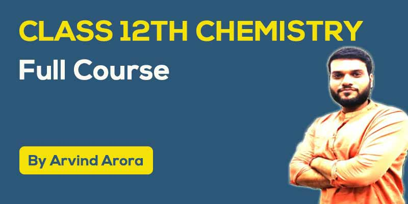 Class 12th Chemistry Full Course