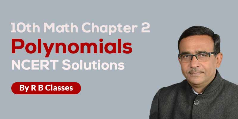 10th Maths  Ch.2- Polynomials