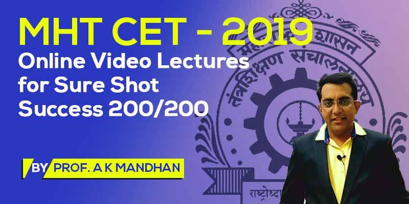 MHT CET - 2019 - Online Video Lectures for Sure Shot Success 200/200