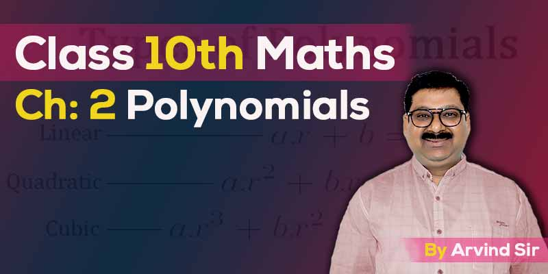 10th Maths Ch: 2 Polynomials