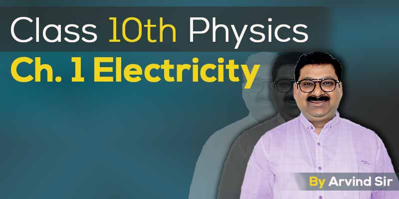 10th Physics Ch 1: Electricity