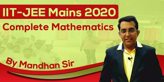 IIT JEE Mains 2020 - Complete Mathematics