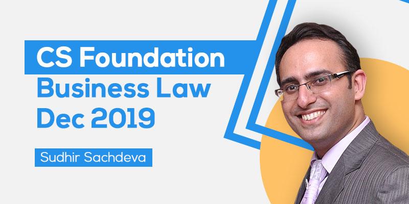 CS Foundation   Business Law   Dec 2019