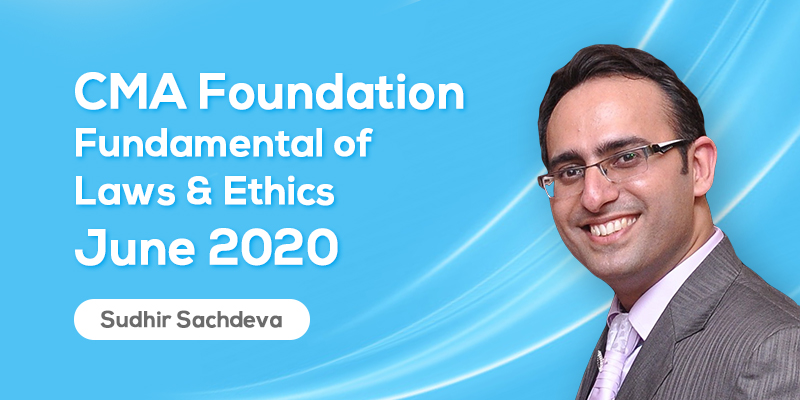 CMA Foundation | Fundamental of Laws & Ethics | June 2020