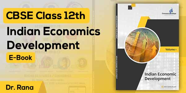 Class 12 | Indian Economic Development E-Book
