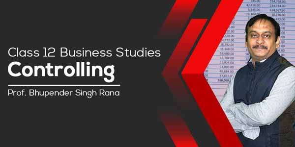 Class 12 Business Studies | Controlling
