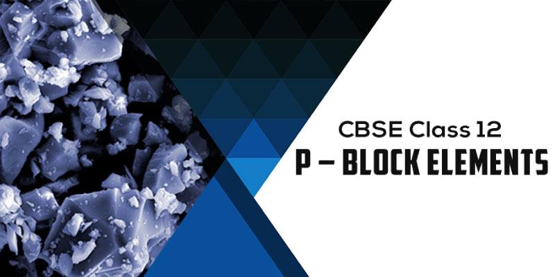 The p-Block Elements
