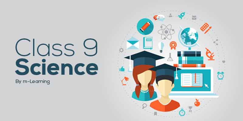 M Learning Offline Course for Class 9th - Science