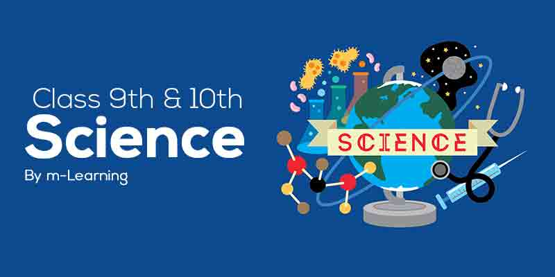 M Learning Offline Course for Class 9th and 10th - Science