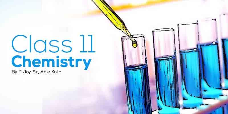 Class 11 Chemistry - P Joy Sir Kota
