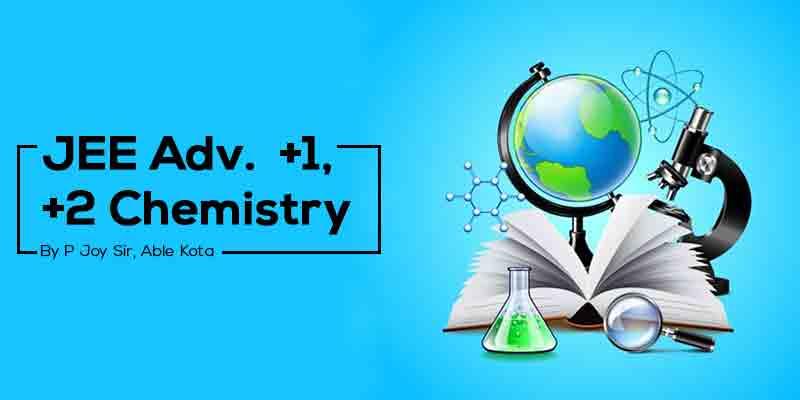 JEE Adv. Chemistry  +1, +2