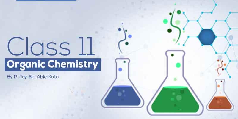 Class 11 Organic Chemistry