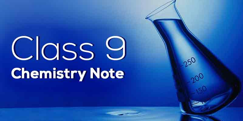 Class 9 Chemistry Note