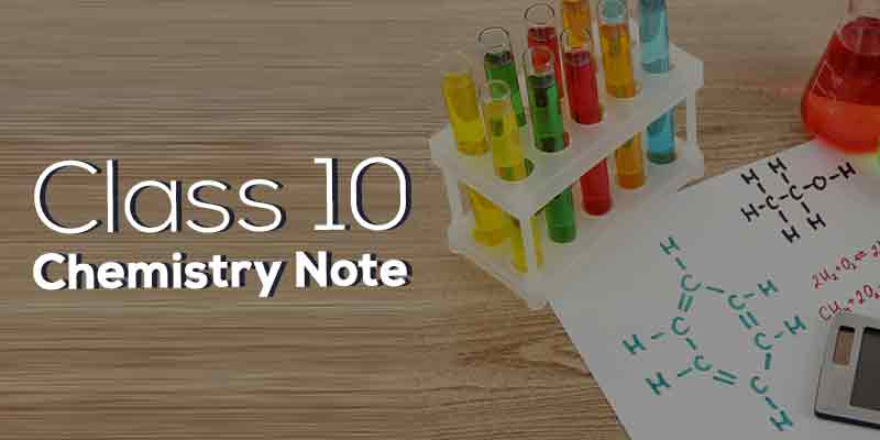 Class 10 Chemistry Note