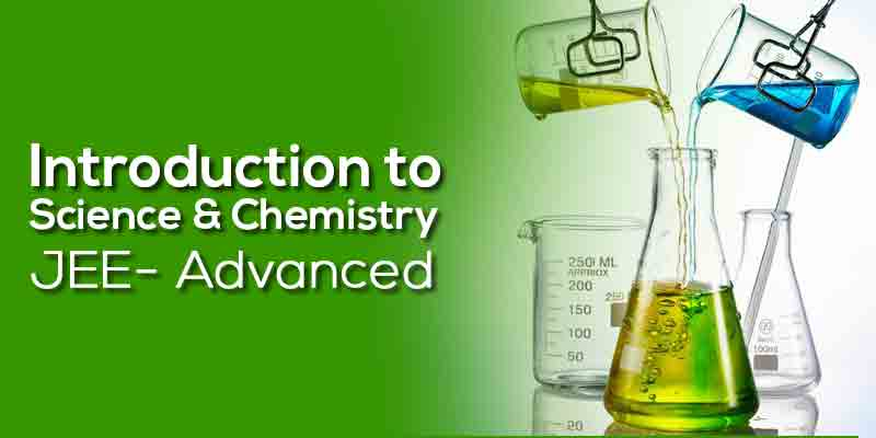 Introduction to Science & Chemistry