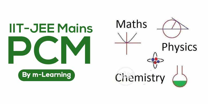 M Learning Offline Course for IIT - JEE Mains - PCM