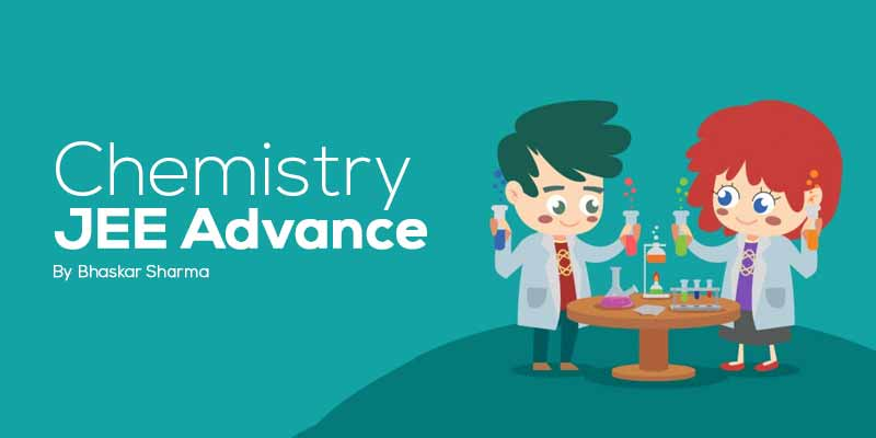 Chemistry- JEE Advanced