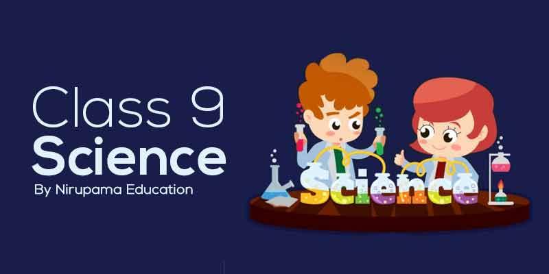 Class 9 Science
