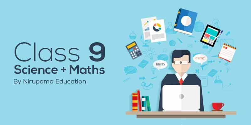 Class 9 Maths + Science