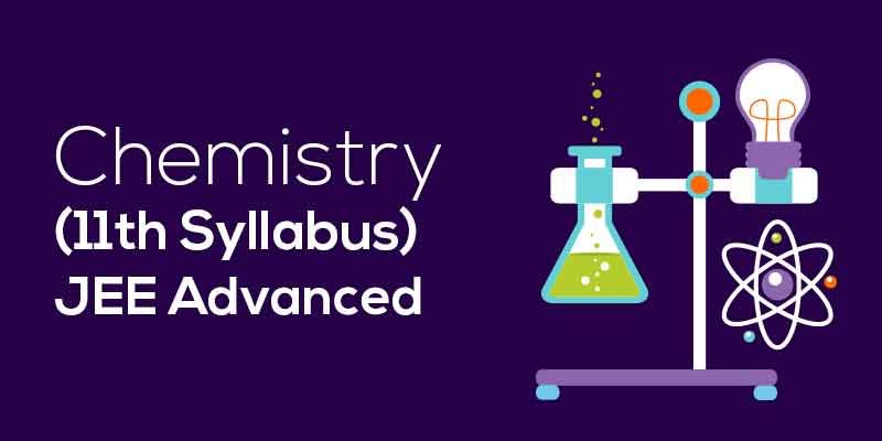 JEE ADV Chemistry (11th Syllabus)