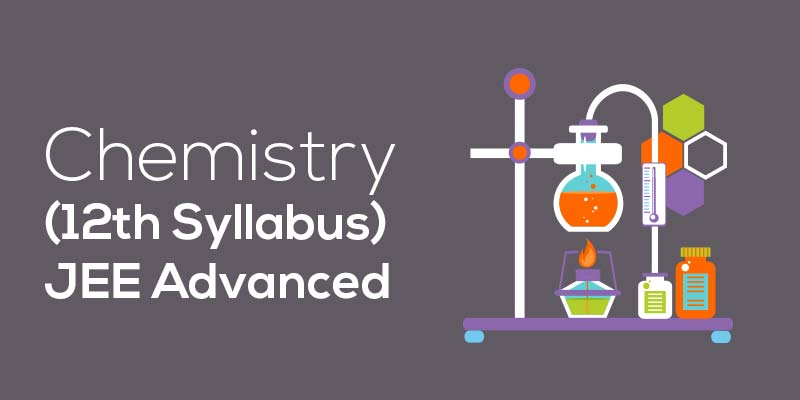 JEE ADV Chemistry (12th Syllabus)