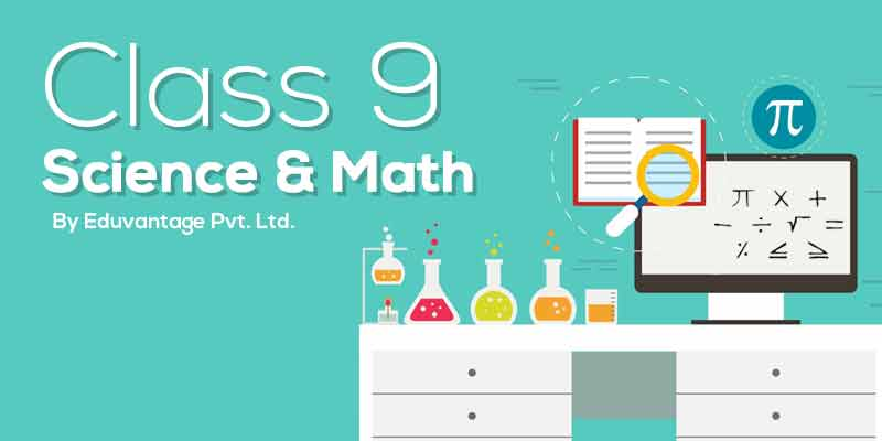 Class 9th Science & Maths