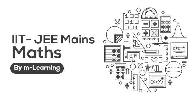 M Learning Offline Course for IIT - JEE Mains - Maths