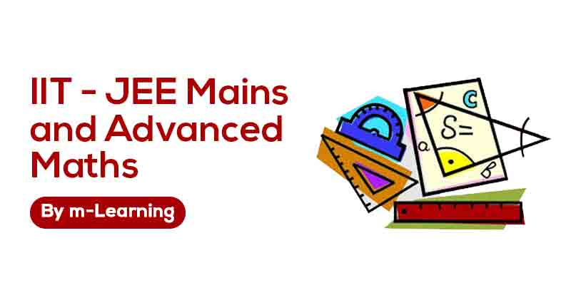 M Learning Offline Course for IIT - JEE Mains and Advanced - Maths