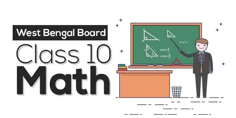 WBBSE - ( Bengali ) Mathematics Class 10
