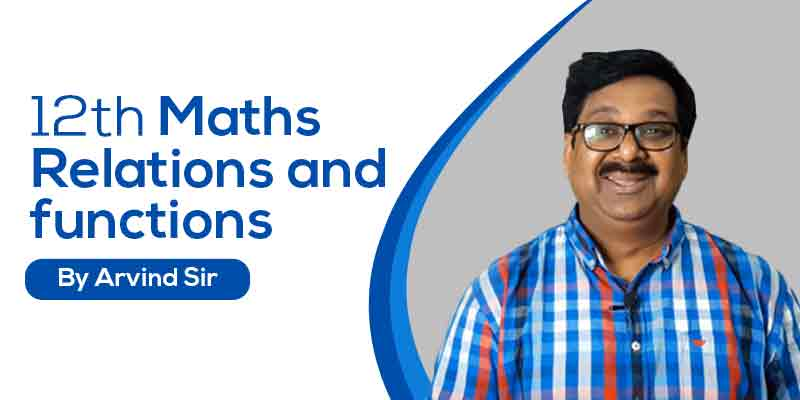 12 Maths Ch. 1 Relations and functions
