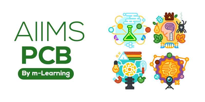 M Learning Offline Course for AIIMS - PCB