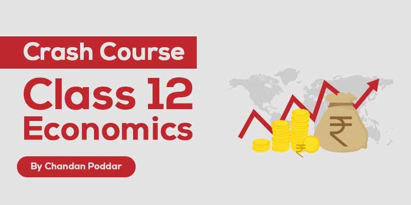 Class 12 - Economics