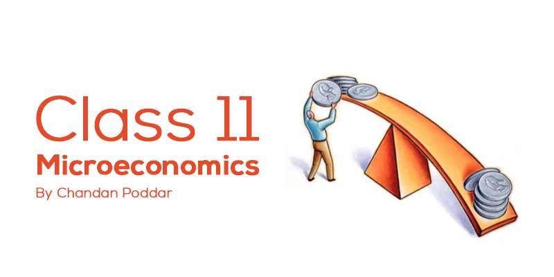 Class 11 - Micro Economics
