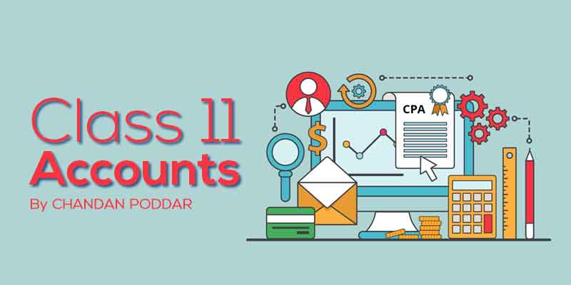 Class 11 - Accounts