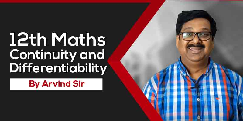 12 Maths Ch. 5 Continuity and Differentiability