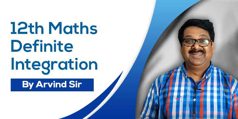 12 Maths Ch. 7 Definite Integration