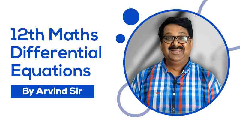 12 Maths Ch. 9 Differential Equations