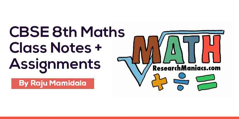 Class VIII CBSE Maths  Complete Material along with Assignments